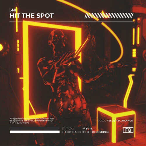 SNI - Hit The Spot (Extended Mix) [FeelQ Recordings]