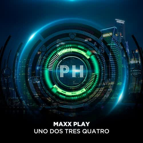 Maxx Play - Uno Dos Tres Quatro (Extended Mix) [Perfect House Recordings]