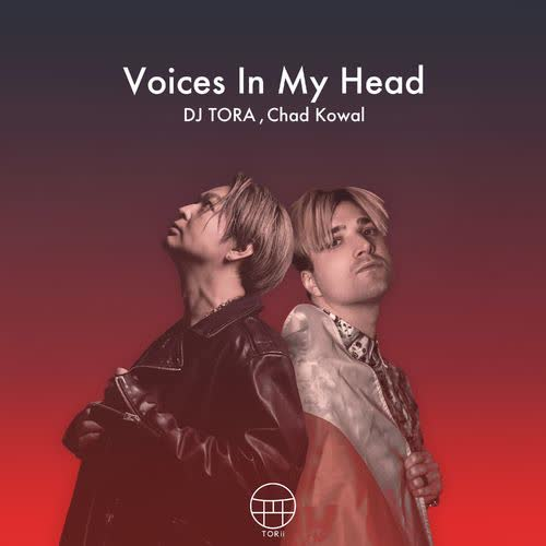 Dj Tora feat. Chad Kowal - Voices In My Head (Extended Mix) [TORii]