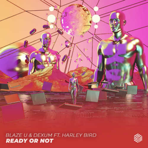 Blaze U & Dexum ft. Harley Bird - Ready Or Not (Extended Mix) [Future House Cloud]