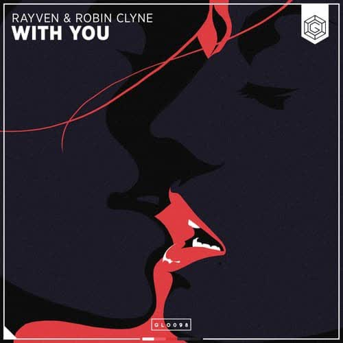 RAYVEN & Robin Clyne - With You (Extended Mix) [Glow Records]