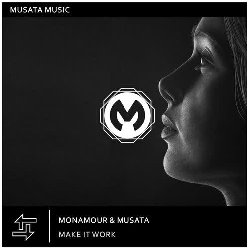 Monamour, Musata - Make It Work (Extended Mix) [Musata Music]