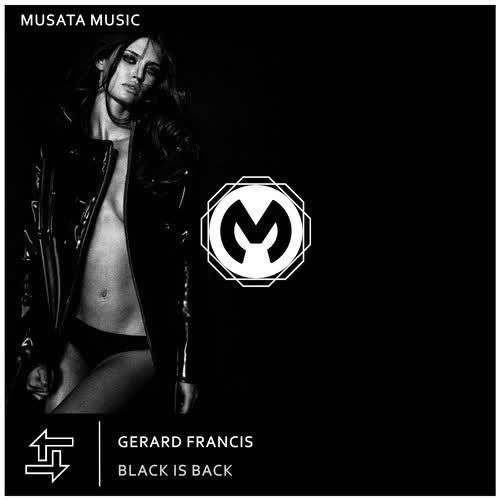 Gerard Francis - Black Is Back (Extended Mix) [Musata Music]