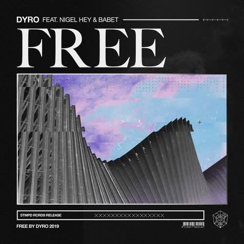 Dyro - Free (feat. Nigel Hey & Babet) (Extended Mix) [STMPD RCRDS]
