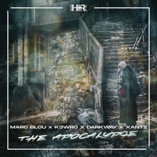Marc Blou & K3WRO vs Darkway x XanTz - The Apocalypse (Extended Mix) [House Distric Records]
