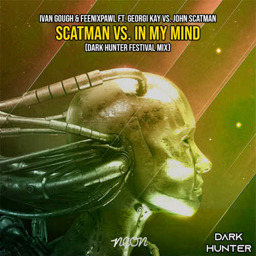 Scatman vs. In My Mind (Dark Hunter Festival Mix) [www.fkdjs.com]