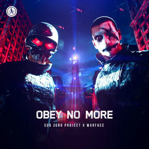 Sub Zero Project & Warface - Obey No More (Extended Mix) [Dirty Workz]