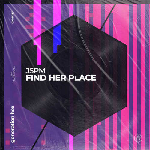JSPM - Find Her Place (Extended Mix) [Generation HEX]