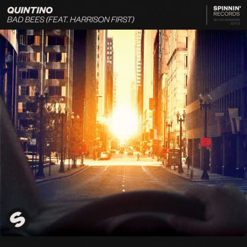 Quintino feat. Harrison First - Bad Bees (Extended Mix) [Spinnin Records]