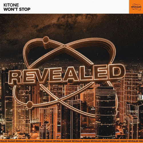 Kitone - Won't Stop (Extended Mix) [Revealed Radar]