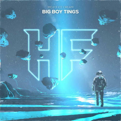 MOJI, ICE CREAM - Big Boy Tings (Original Mix) [Hellfire Recordings]