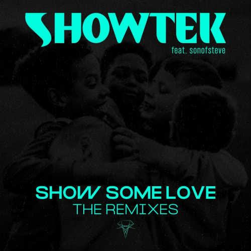 Showtek, sonofsteve - Show Some Love Feat. sonofsteve (Showtek Extended Festival Edit) [Skink]