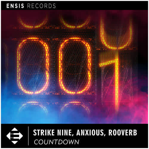 Anxious, Rooverb, Strike Nine - Countdown (Extended Mix) [Ensis Records]