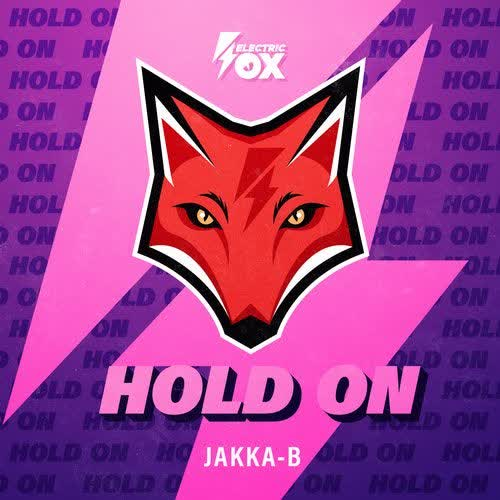 Jakka-B - Hold On (Extended Mix) [Electric Fox]