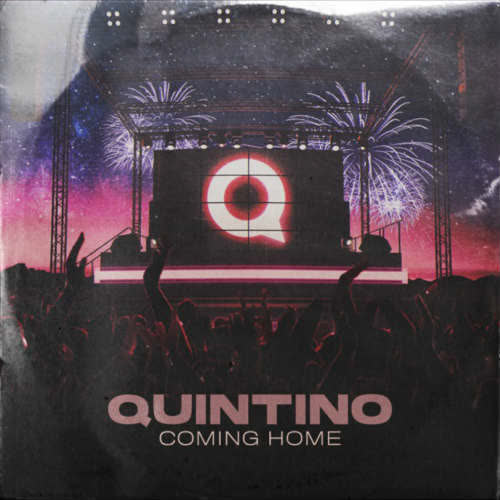 Quintino - Coming Home (Extended Mix) [Universal Music]