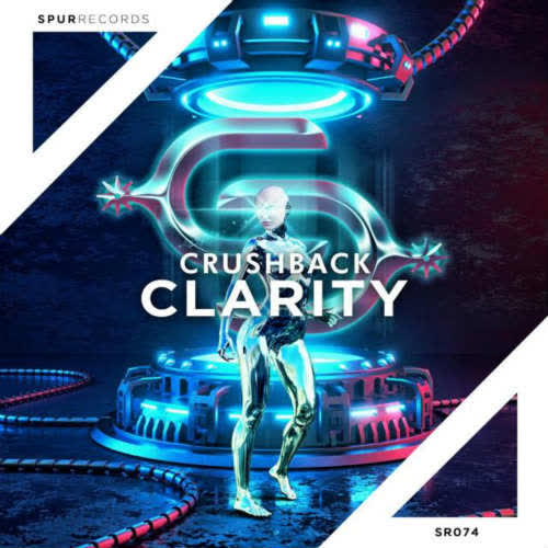 CRUSHBACK - Clarity (Extended Mix) [Spur Records]